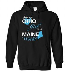 (OHJustXanh001) Just An Ohio Girl In A Maine World - #hipster tee #wet tshirt. WANT IT => https://www.sunfrog.com/Valentines/-28OHJustXanh001-29-Just-An-Ohio-Girl-In-A-Maine-World-Black-Hoodie.html?68278