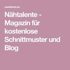 Nähtalente - Magazin für kostenlose Schnittmuster und Blog