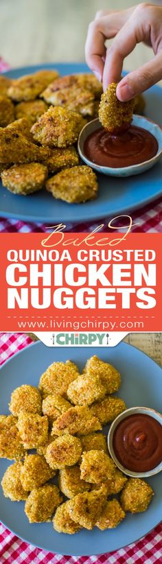 Baked Quinoa Crusted Chicken Nuggets