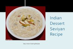 Easy, Healthy and quick Indian dessert Seviyan recipe which is made by using vermicelli as its main ingredient and also by adding dry fruits in it.