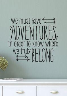 we must have adventu