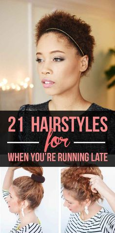 21 Hairstyles You Can Do In Less Than 5 Minutes. I love the curly hair styles.