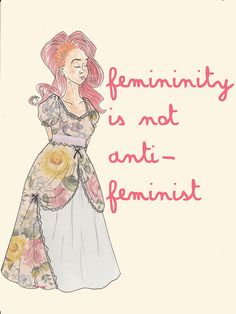 Feminism defends my right to choose the kind of woman you want to be. Check out more stuff from the artist of this drawing! http://congratulations-its-me.tumblr.com/tagged/my-art