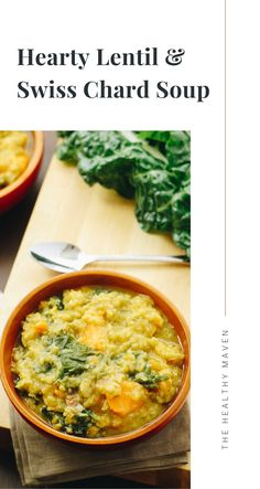 A comforting bowl of Hearty Lentil and Swiss Chard Soup can warm up your body and soul through the fall and winter months. The perfect healthy soup recipe! The Healthy Maven, Bowl Of Soup, Healthy Soup Recipes, Winter Months, Lentils, Curry, Warm, Ethnic Recipes, Food