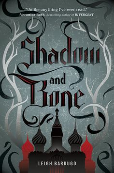 Shadow and Bone -- Leigh Bardugo // liked it. very Russian. different than any other fantasy writing i've read so far.