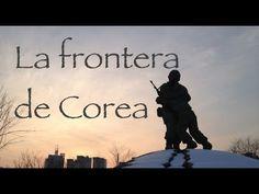 Frontera Corea del Sur - Corea del Norte - YouTube http://www.alanxelmundo.com/