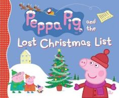 Peppa Pig and the Lost Christmas List by Candlewick Press Staff. (Candlewick Press, on the TV series Peppa Pig. Peppa Pig created by Neville Astley and Mark Baker. Childrens Christmas Books, Childrens Books, New Children's Books, Pig Party, Animal Books, Santa Letter, Kids Store, Kids Corner, Peppa Pig