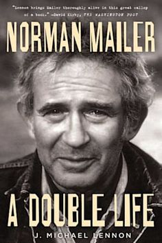 Norman Mailer : A Double Life by J. Michael Lennon Hardcover) for sale online Used Books, Books To Read, Best Biographies, Norman Mailer, Non Fiction, Double Life, Book Authors, So Little Time, Memoirs