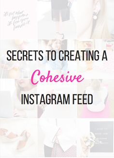 Sweet, Short & Stylish: #BloggerBoss: Secrets to Creating a Cohesive Instagram Feed