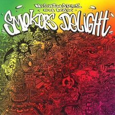 Nightmares on Wax - Smoker's Delight