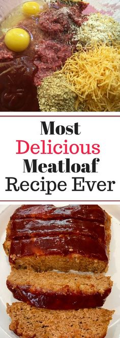 Most Delicious Meatloaf Recipe Ever - Yes, it is that good!!