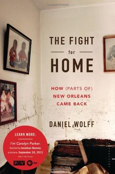 The Fight for Home: How (Parts of) New Orleans Came Back ... http://www.amazon.com/dp/1608194795/ref=cm_sw_r_pi_dp_RQXixb1VKB73T