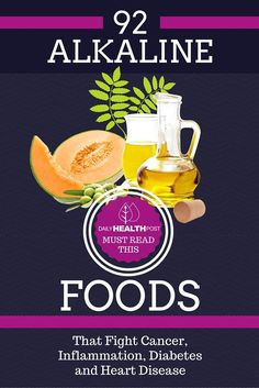 92 Alkaline Foods That Fight Cancer, Inflammation, Diabetes and Heart Disease via @dailyhealthpost | http://dailyhealthpost.com/92-alkaline-foods-that-fight-cancer-inflammation-diabetes-and-heart-disease/