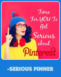 Get Serious With Pinterest