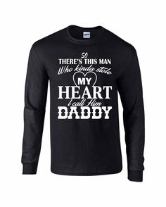 3c1768d14 My Heart I Call Him Daddy... Long Sleeve Tshirt by MathesonGraphics on Etsy