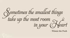 Sometimes the smallest things Winnie the by LeenTheGraphicsQueen, $18.00
