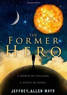 Cover Contest - The Former Hero - AUTHORSdb: Author Database, Books & Top Charts