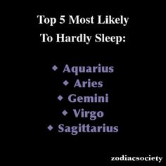Zodiac Signs: Top 5 Most Likely To Hardly Sleep: