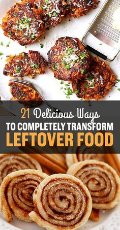 21 Delicious Ways To Completely Transform Leftover Food :: These look so good!