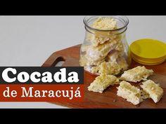 Cocada de Maracujá | Aqui na Cozinha