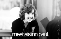 Aislinn Paul is my role model! <3