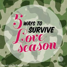 5 Ways to Survive Love Season