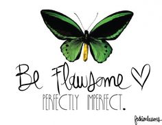 Be flawsome!: