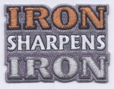 Iron Sharpens Iron Patch