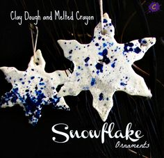 Clay Dough and Melted Crayon Snowflake Ornaments Feature