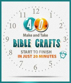 40 Make & Take Bible Crafts: Start to Finish in 20 Minutes — Teach Sunday School