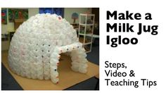 How to Build a Milk Jug Igloo