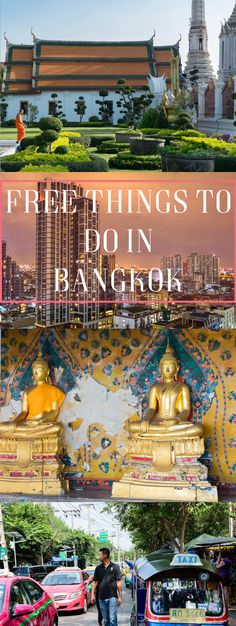 Bangkok- the most expensive city in Thailand. Check out what you can do for free (more or less)
