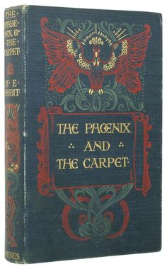 The Phoenix and the Carpet by E Nesbit, the first edition from 1904.