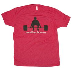 "CrossFit Themed Weightlifting ""Started From The Bottom"" workout tee - NEW on Etsy, $24.99"