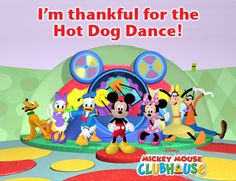 Time for the Hot Dog Dance with the Mickey Mouse Clubhouse - Disney Junior My  granddaughter  tries  to  sing  along  and  dance  for  only  19  months  shes incrediable
