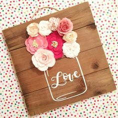 Everything Craft Corner DIY Valentines Sign