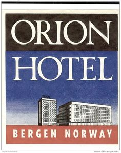 1950s Orion Hotel Bergen Norway Luggage Label - Hotel Labels