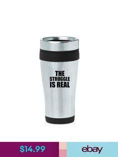 Stainless Steel Insulated Travel Mug Coffee Cup The Struggle Is Real Travel Coffee Cup, Travel Mugs, Coffee Cups, Struggle Is Real, Cricut Tutorials, Stainless Steel, Tableware, Garden, Ebay