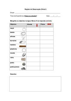 Registo de Observação (Parte I) Grupo: _________________________________________________________ Título da Experiência: Flutua ou afunda?               Data: _… Art For Kids, Crafts For Kids, Science Experiments Kids, Bar Chart, Education, Math, School, Prints, Kid Science Activities