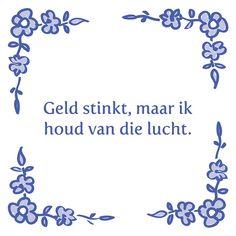 Tegeltjeswijsheid.nl - een uniek presentje - Geld stinkt