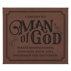 Man of God - 1 Timothy Wall Plaque - Zoek Tattoos online Bible Verses Quotes, Bible Scriptures, Faith Quotes, Godly Man Quotes, Christian Life, Christian Quotes, 1 Timothy 6, Spiritual Quotes, Positive Quotes