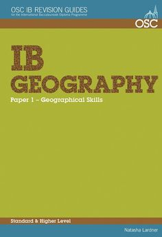 IB Geography Paper 1: Geographical Skills SL/HL