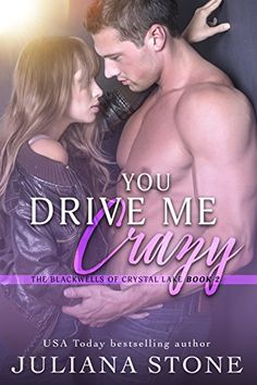 You Drive Me Crazy (The Blackwells Of Crystal Lake Book 2...