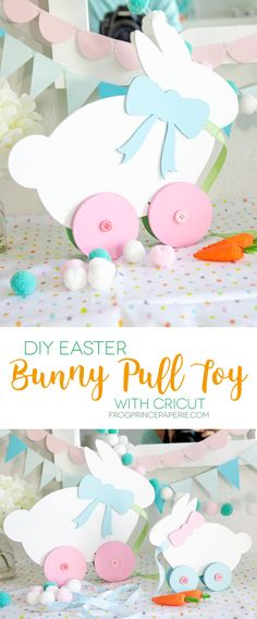 DIY Easter Decoration:  Bunny Pull Toy #eastercrafts #easterdiy #cricut
