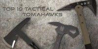 Top 10 Tactical Tomahawks
