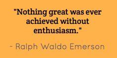 #Enthusiasm #quote