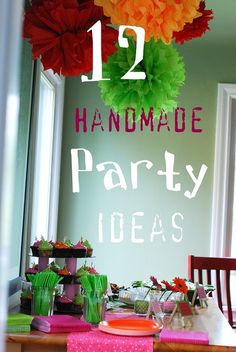 ideas for homemade party items (especially for small child's birthday)
