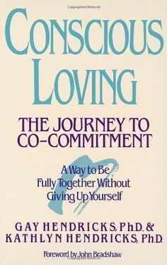 Conscious Loving: The Journey to Co-Commitment by Gay Hendricks, http://www.amazon.com/dp/0553354116/ref=cm_sw_r_pi_dp_oRIPqb0WZ2P3K