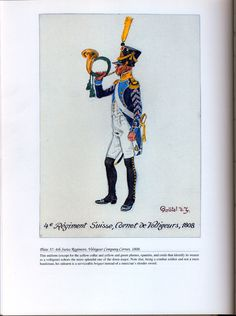 Foreign Troops: Plate 37: 4th Swiss Regiment, Voltigeur Company Comet, 1808.