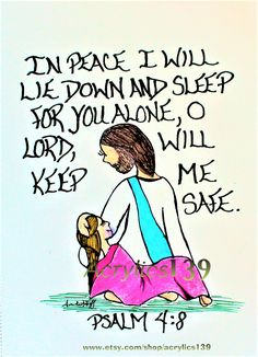 """""""In peace I will lie down and sleep for you alone, O Lord, will keep me safe."""" Psalm 4:8 (Scripture doodle of encouragement)"""